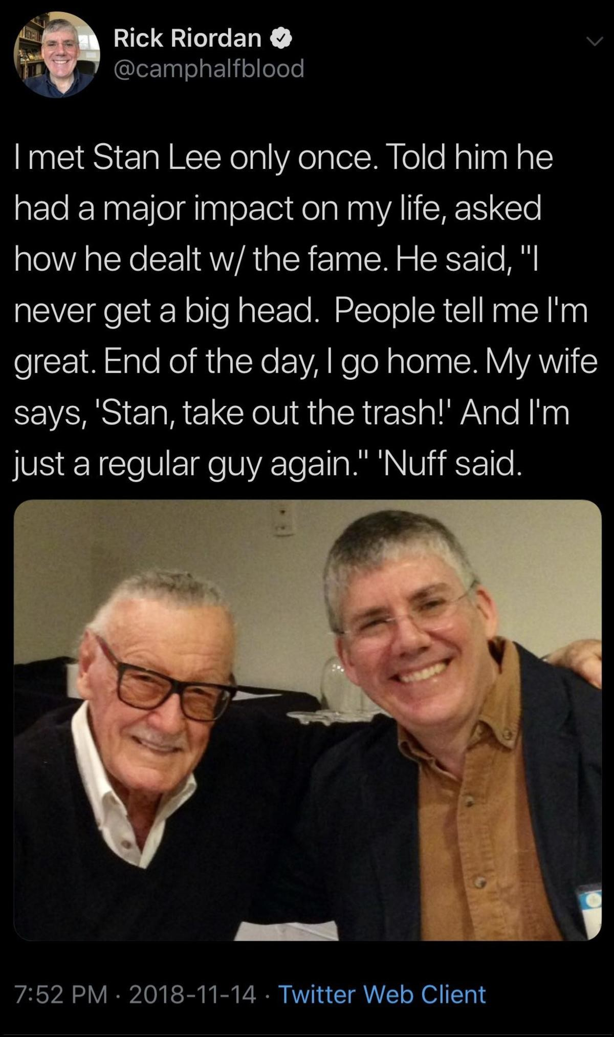 stan the man. .. I saw Stan Lee at a grocery store in Los Angeles yesterday. I told him how cool it was to meet him in person, but I didn't want to be a douche and bother him an