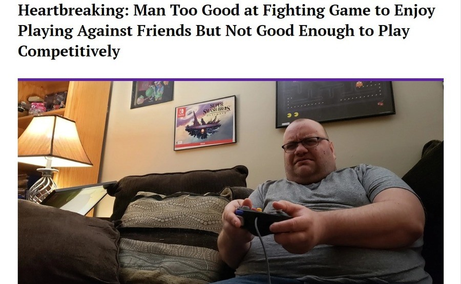 The Agony of Gaming Mediocrity. https://thehardtimes.net/harddrive/heartbreaking-man-too-good-at-fighting-game-to-enjoy-playing-against-friends-but-not-good-eno