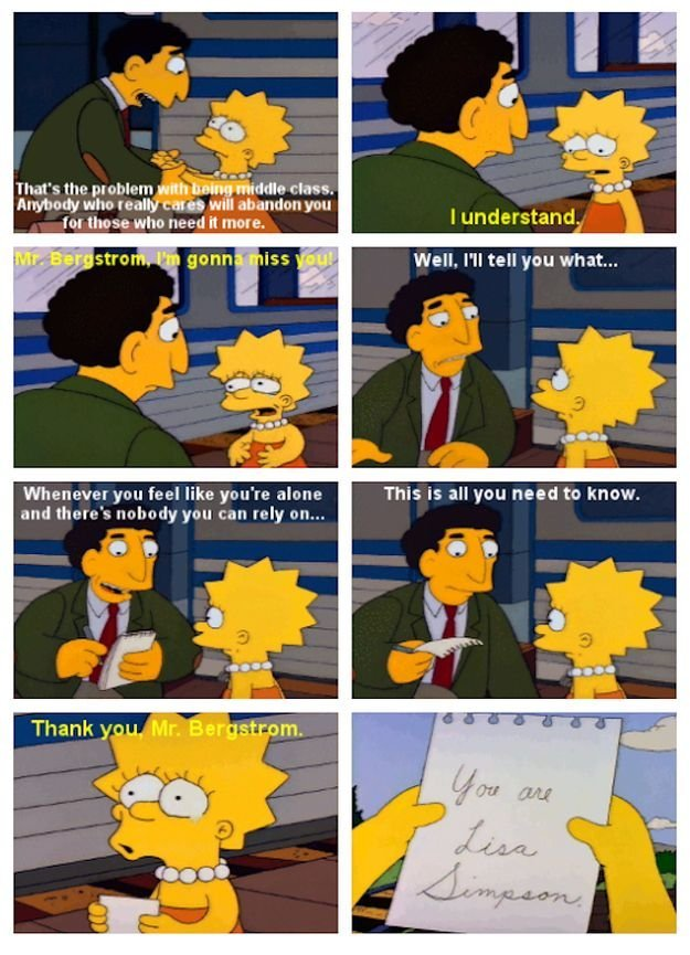 The Simpsons Comps: Lisa 4. Source: Simpsons. rune real yen for [line whit need It mere. Whenever Wrat feel like you' re alone and there' s turbo's you can rely