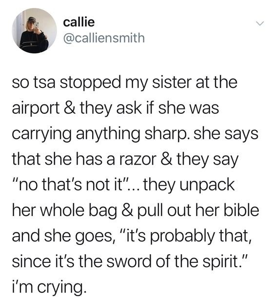 Things that never happened for $400. .. >TSA stops you check >Obnoxiously unpacks your whole bag check >Your sister says something stupid check >You tweet about anything remotely novel tha