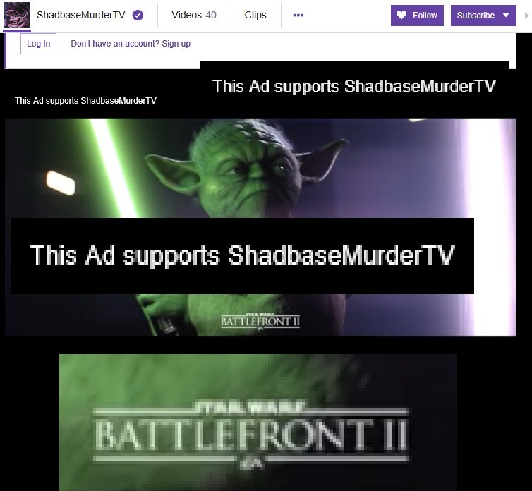 This Ad Supports ShadbaseMurderTV. .. At this point Shadman is honestly worth supporting more than EA. So in this case Im more disappointed in Shad for taking Ads for a company as Evil Sick and Twis