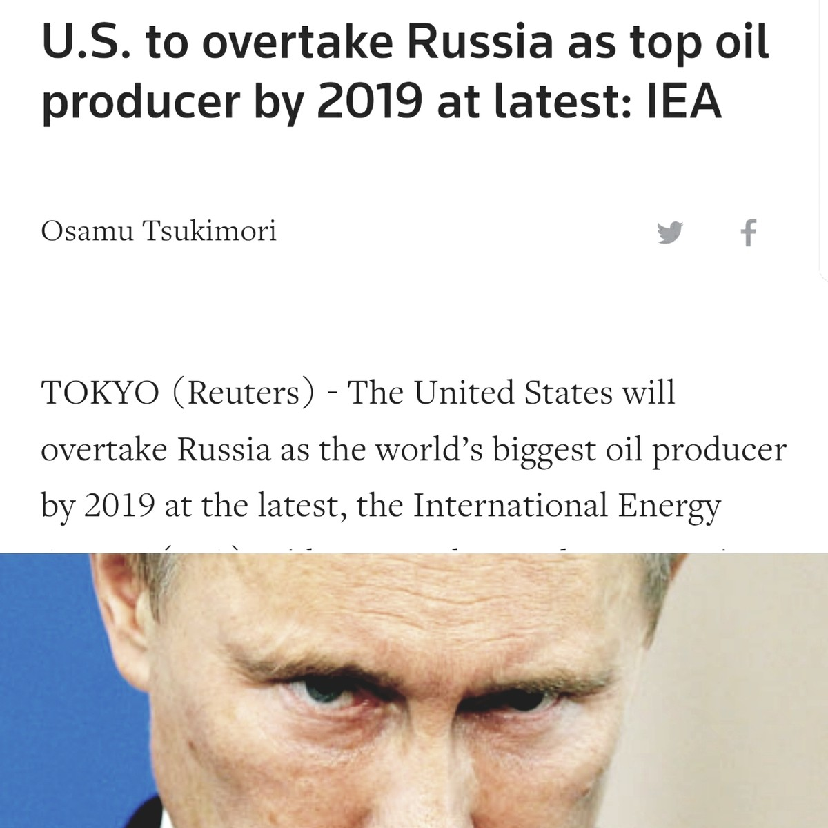 Title. . U. S. to overtake Russia as top oil producer by 2019 at latest: IEA Osamu Tsunemori y f TOKYO (Reuters) - The United States will overtake Russia as the