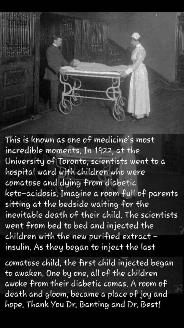 University of Toronto 1922. .. Imagine being the person who creates a drug to help children and then seeing each each of them waking up , how much happy would you be. And then cooperations ta