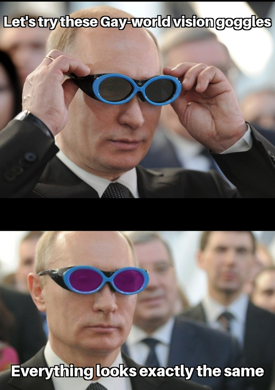vision goggles putin confused. .