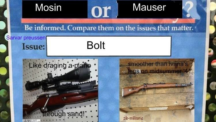 """Vote Mauser. . losin or"""", Mauser . ? Be informed, on the matter,. Is that even a question?"""