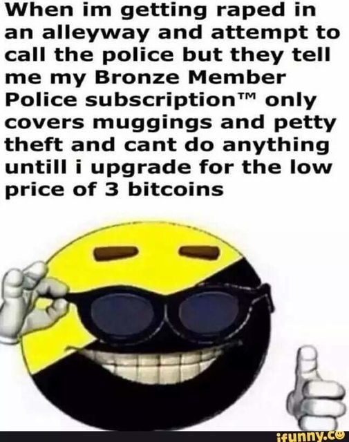 When you put a tax on Ancap Comps. .. I think ancap is , but this meme is like the Purge in how stupid it is.