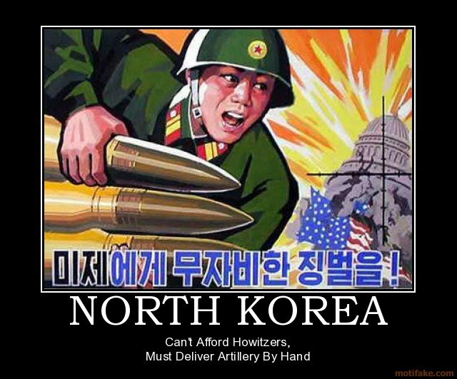 Why korean nukes havent hit america yet. . Cant Afford Howitzers, Must Deliver Artillery By Hand