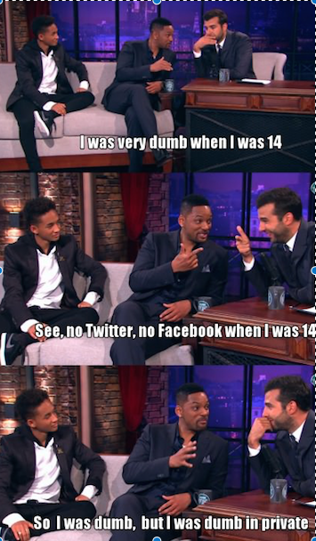 """Will Smith on Jaden Smith. Will realizes his son is not the sharpest tool in the shed credit to reddit. dumb when I an I d W at falke I 'gait"""" by my dumb In' :"""
