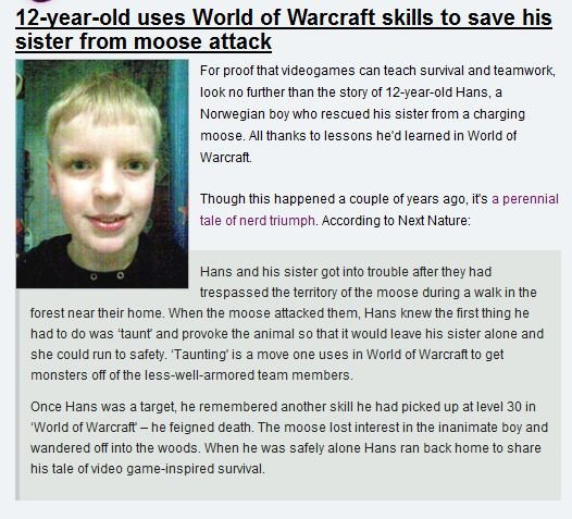 World of Moosecraft. A beautiful tale of a 12 year old boy saving his sister from a moose attack using his hunter skills.. uses Worm of Warcraft skills to save