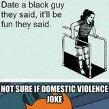 Date a black guy they said